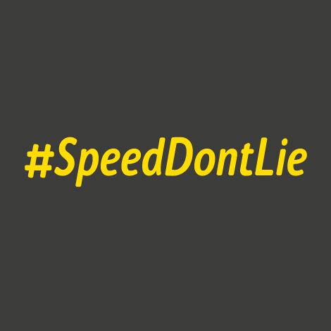 #SpeedDontLie